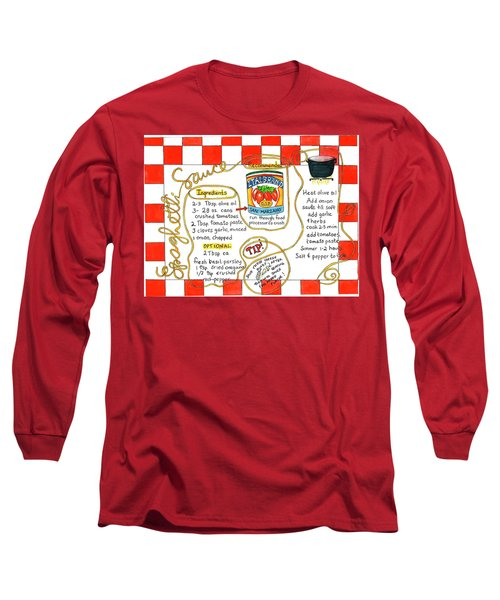 Recipe -spaghetti Sauce  Long Sleeve T-Shirt