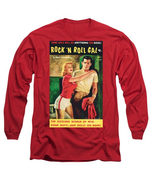 Rock 'n Roll Gal Long Sleeve T-Shirt