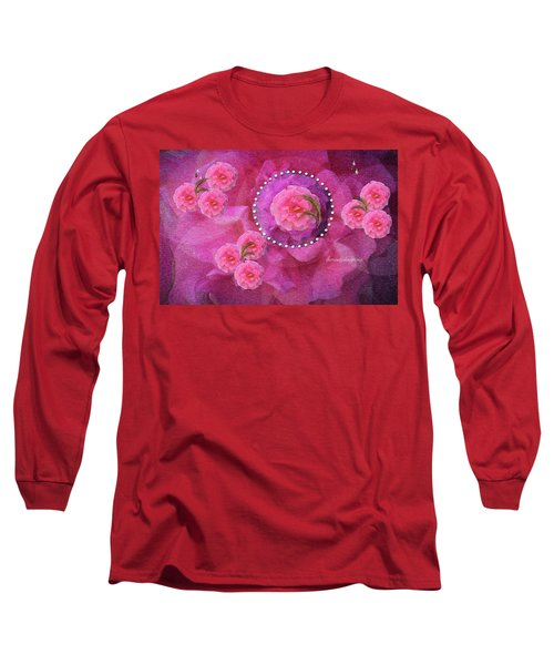 Rose Art A Rose Is Given With Love Long Sleeve T-Shirt