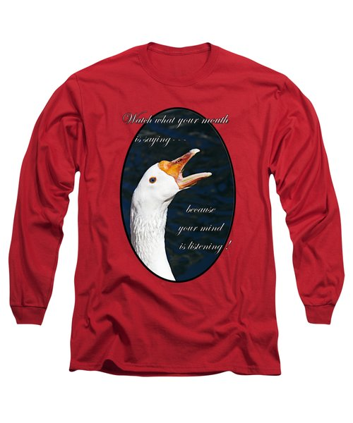 Speak Wisely Long Sleeve T-Shirt by Phyllis Denton