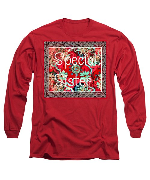 Special Sister Long Sleeve T-Shirt