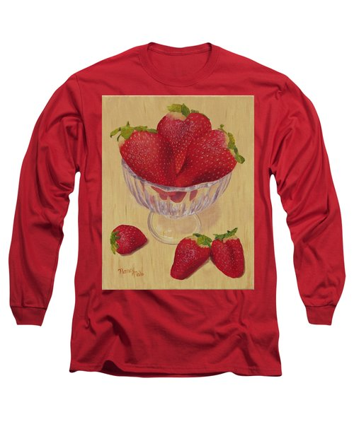 Long Sleeve T-Shirt featuring the painting Strawberries In Crystal Dish by Nancy Nale