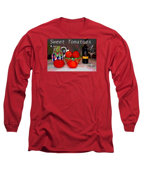 Long Sleeve T-Shirt featuring the mixed media Sweet Tomatoes by Charles Shoup