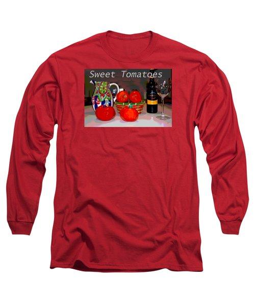 Sweet Tomatoes Long Sleeve T-Shirt