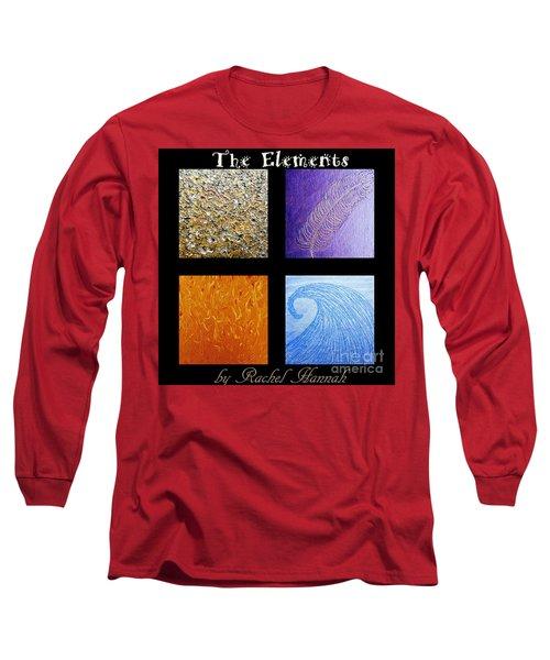 The Elements Long Sleeve T-Shirt by Rachel Hannah