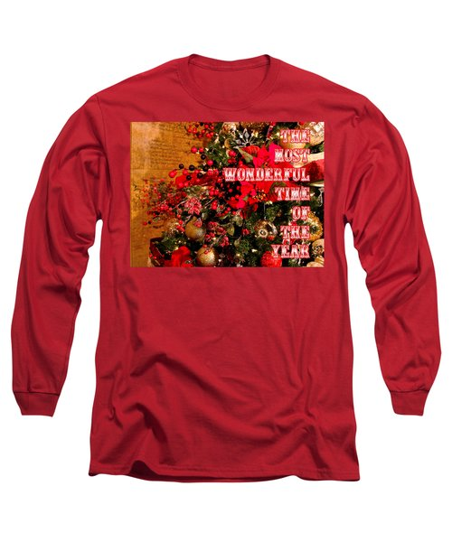 The Most Wonderful Time Of The Year Long Sleeve T-Shirt
