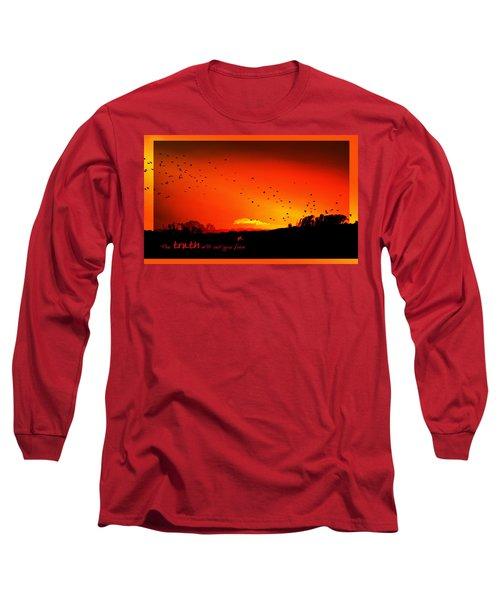 Truth Long Sleeve T-Shirt