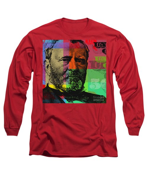 Long Sleeve T-Shirt featuring the digital art Ulysses S. Grant - $50 Bill by Jean luc Comperat