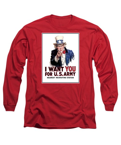 Uncle Sam -- I Want You Long Sleeve T-Shirt