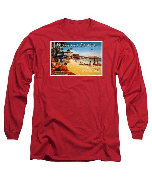 Waikiki Beach Long Sleeve T-Shirt by Nostalgic Prints