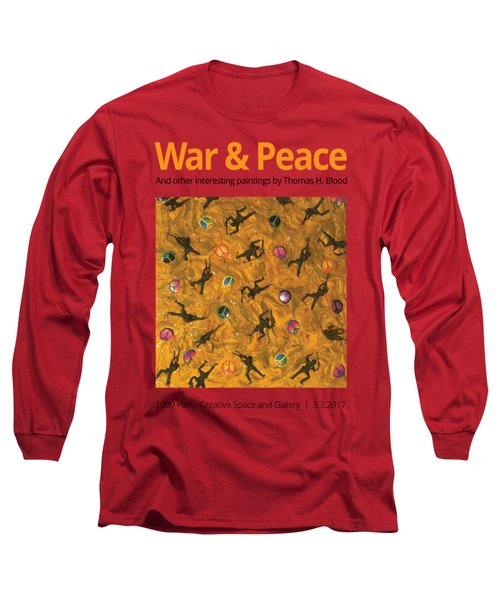 War And Peace T-shirt Long Sleeve T-Shirt by Thomas Blood