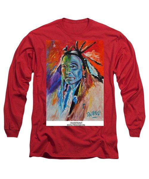 Warpaint Long Sleeve T-Shirt by Ken Pridgeon