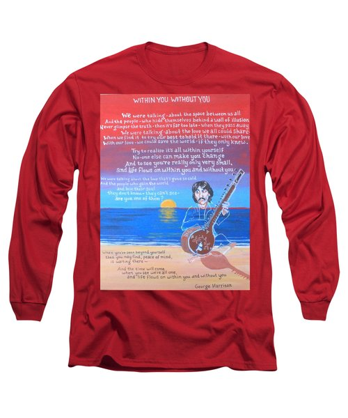 Within You Without You Long Sleeve T-Shirt