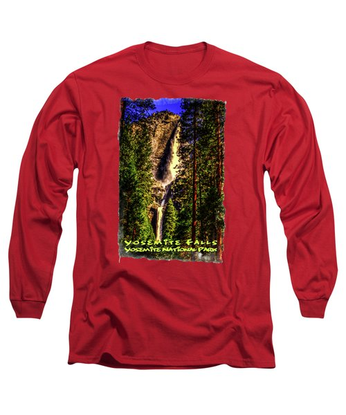 Yosemite Falls Framed By Ponderosa Pines Long Sleeve T-Shirt by Roger Passman