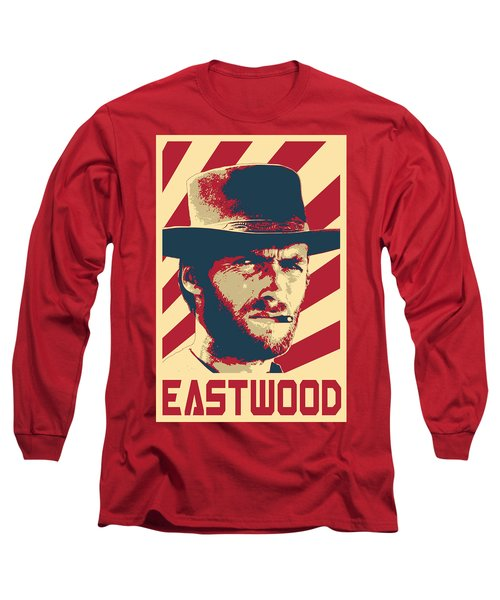 Clint Eastwood Retro Propaganda Long Sleeve T-Shirt