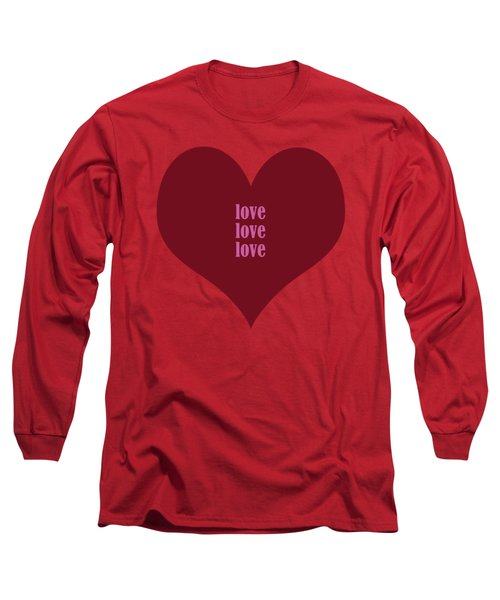 Love Love Love Long Sleeve T-Shirt