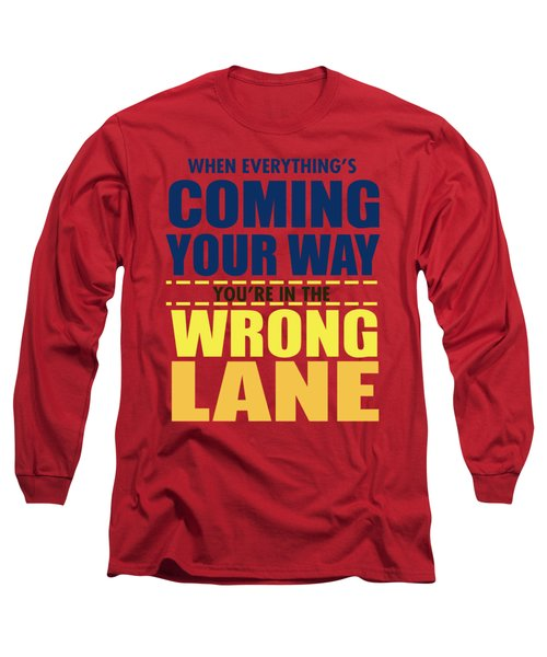 Wrong Lane Long Sleeve T-Shirt