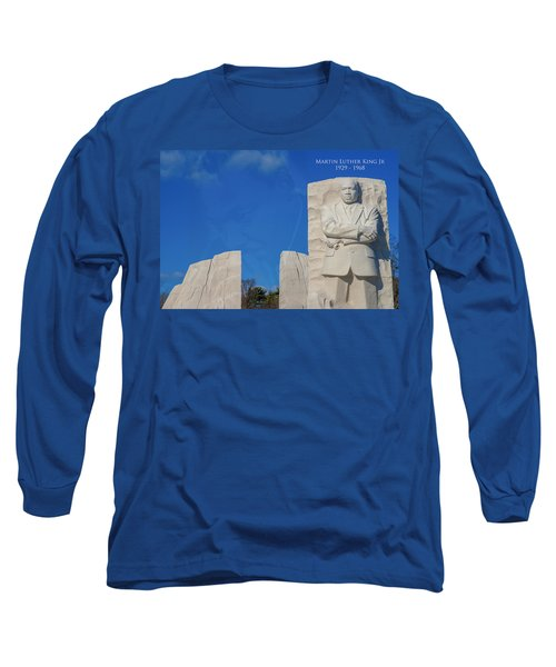Long Sleeve T-Shirt featuring the photograph Martin Luther King Jr Memorial by Theodore Jones