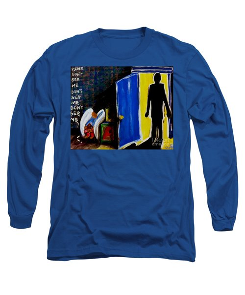 Don't See Me Long Sleeve T-Shirt by Jackie Carpenter