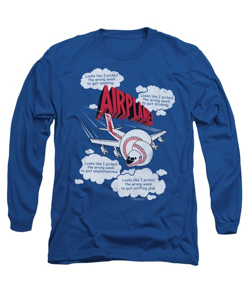 Airplane - Picked The Wrong Day Long Sleeve T-Shirt