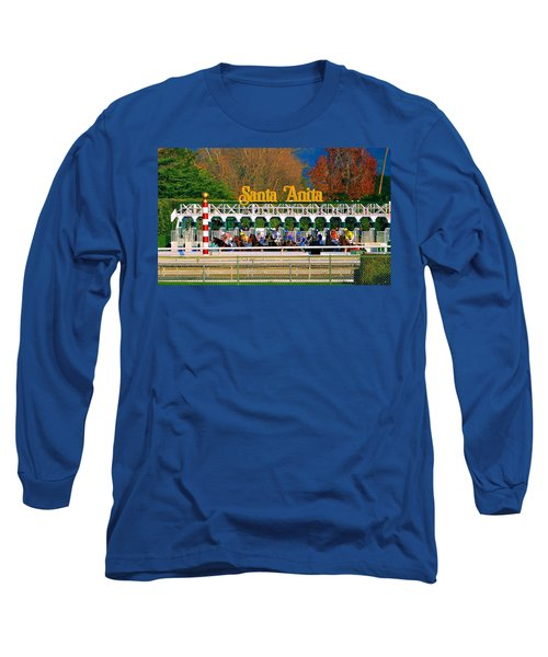 And They're Off At Santa Anita Long Sleeve T-Shirt