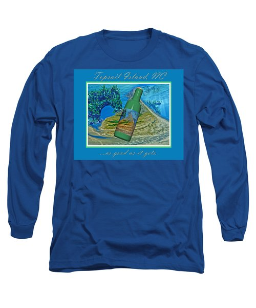 As Good As It Gets Long Sleeve T-Shirt