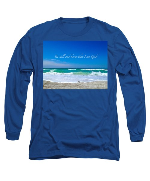 Be Still #4 Long Sleeve T-Shirt