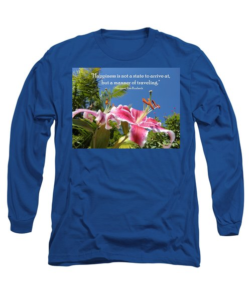 Choose Your Quote Choose Your Picture 16 Long Sleeve T-Shirt