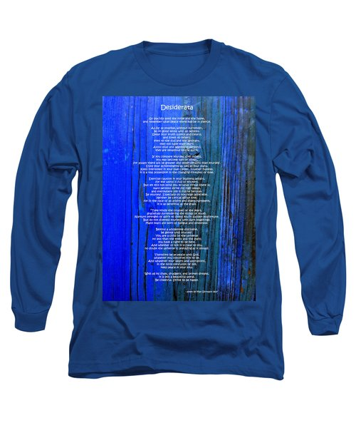 Desiderata On Blue Long Sleeve T-Shirt