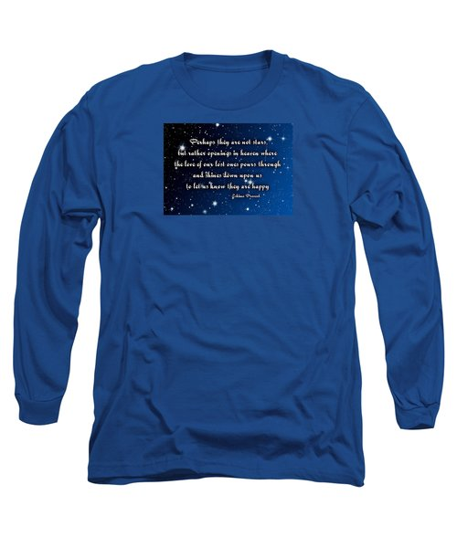 Eskimo Proverb Perhaps They Are Not Stars Long Sleeve T-Shirt