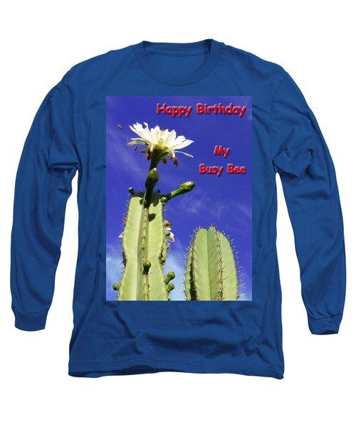 Happy Birthday Card And Print 21 Long Sleeve T-Shirt