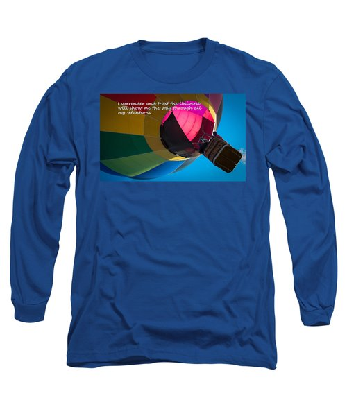 Long Sleeve T-Shirt featuring the photograph I Surrender And Trust by Patrice Zinck