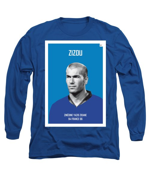 My Zidane Soccer Legend Poster Long Sleeve T-Shirt