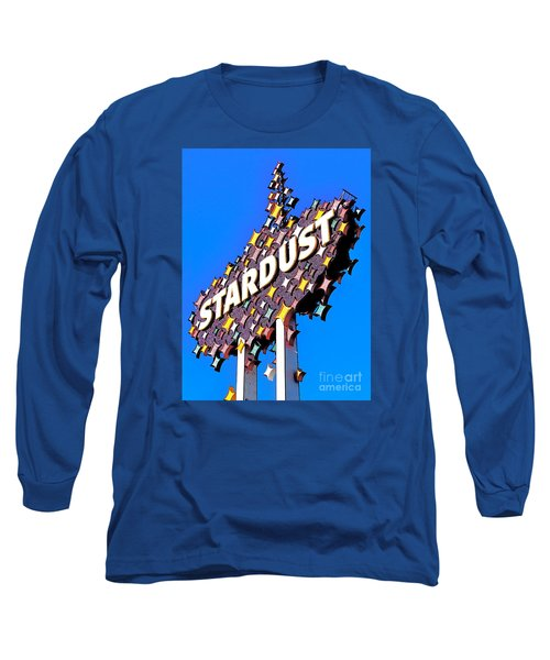 Original Stardust Casino Neon In Las Vegas Pop Art Long Sleeve T-Shirt