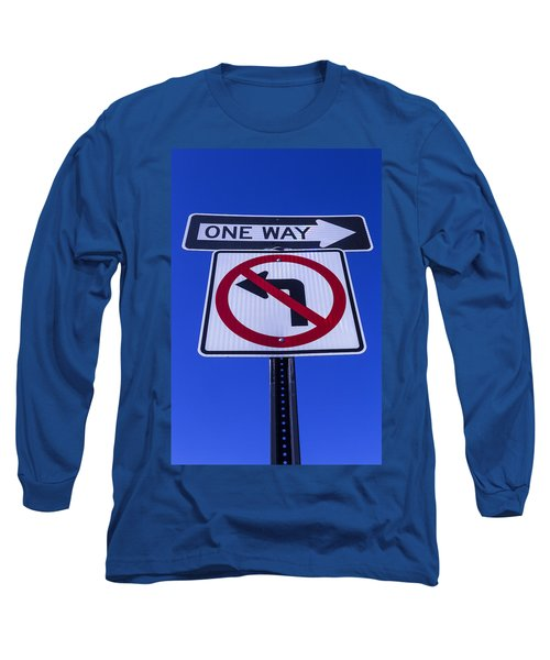One Way Sign Long Sleeve T-Shirt
