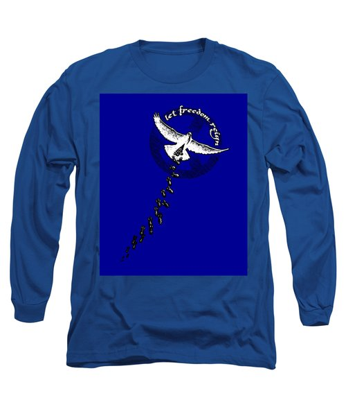 Let Freedom Reign Long Sleeve T-Shirt by Tony Koehl