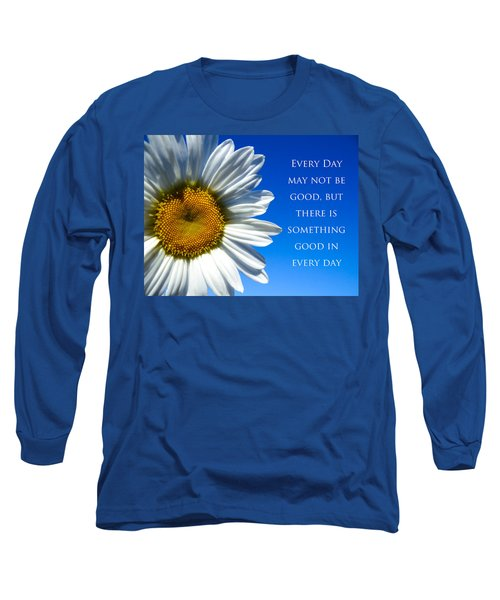 Something Good Long Sleeve T-Shirt by Julia Wilcox