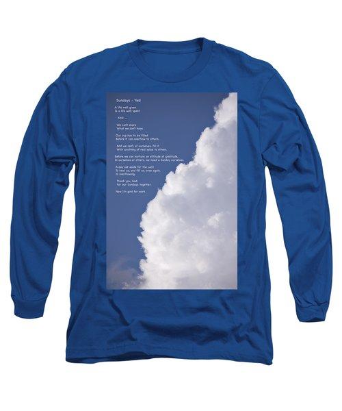 Thanks For Sundays Long Sleeve T-Shirt