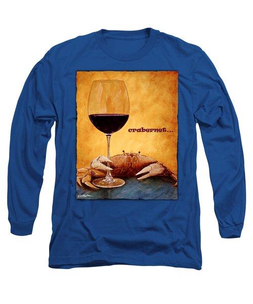 Crabernet... Long Sleeve T-Shirt