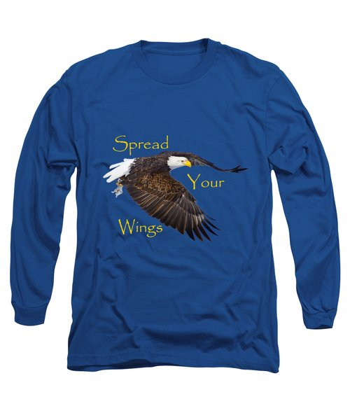Spread Your Wings Long Sleeve T-Shirt by Greg Norrell