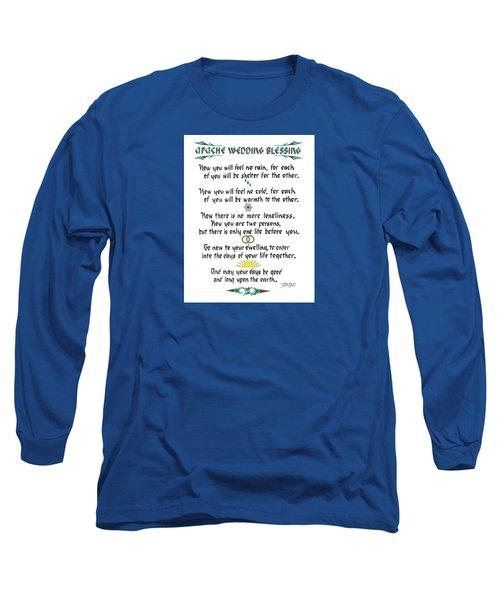 Apache Wedding Blessing Long Sleeve T-Shirt