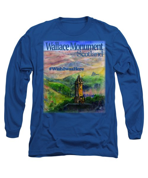 Wallace Monument Scotland Long Sleeve T-Shirt