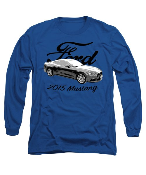 2015 Ford Mustang Long Sleeve T-Shirt