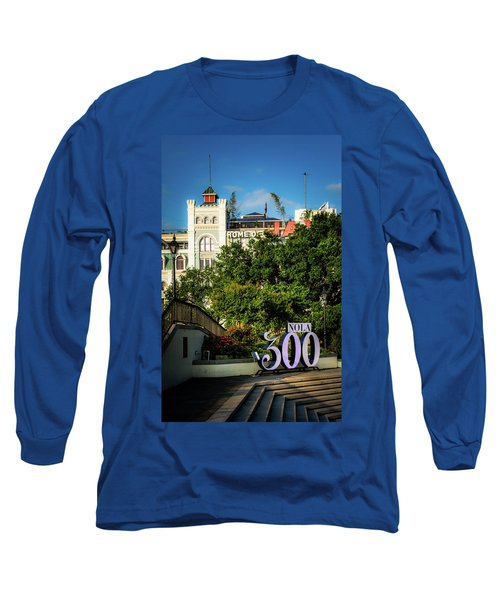 300 Years Of New Orleans Long Sleeve T-Shirt