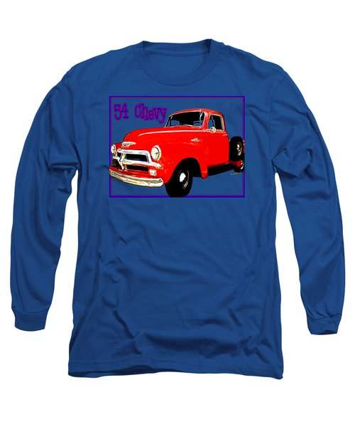 54 Chevy Pickup Acme Of An Age Long Sleeve T-Shirt