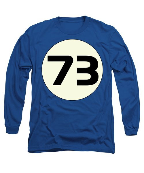 73 Sheldon's Favorite Number Science Physics Geek Long Sleeve T-Shirt