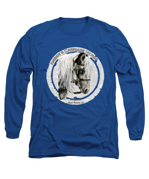Amber's Carriage Horse Long Sleeve T-Shirt