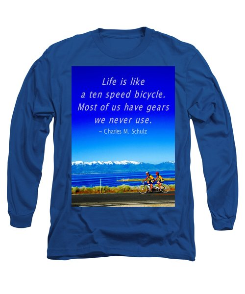 Bicycle Charles M Schulz Quote Long Sleeve T-Shirt