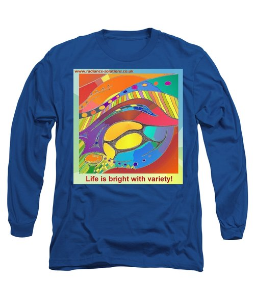 Bold Organic - Life Is Bright With Variety Long Sleeve T-Shirt