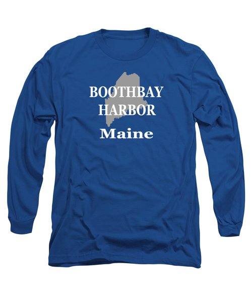 Long Sleeve T-Shirt featuring the photograph Boothbay Harbor Maine State City And Town Pride  by Keith Webber Jr